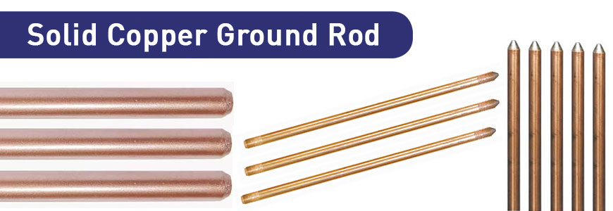 Solid Copper Ground Rod